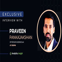 Exclusive interview with Praveen Pankajakshan, VP for Data Science & AI at Cropin